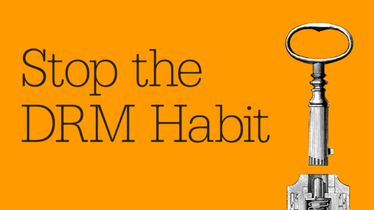 Stop the DRM Habit image by O'Reilly Media