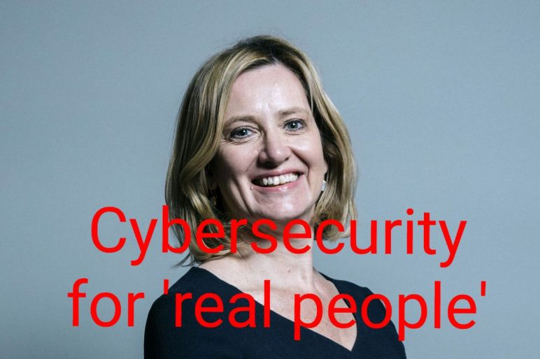 Portrait of Home Secretary Amber Rudd with the words, Cybersecurity for 'real people'