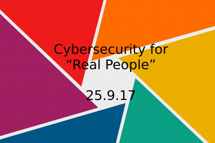 cybersecurity for 'real-people' presentation slide